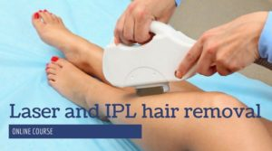 Laser and IPL hair removal therapist course