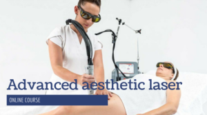 Advanced Aesthetic Laser Therapist course